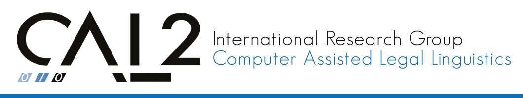 International Research Group Computer Assisted Legal Linguistics (CAL²)
